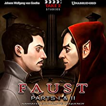 Faust: Parts I & II Audiobook by Johann Wolfgang von Goethe Narrated by Philippe Duquenoy