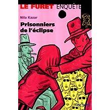 PRISONNIERS DE L'ECLIPSE #22