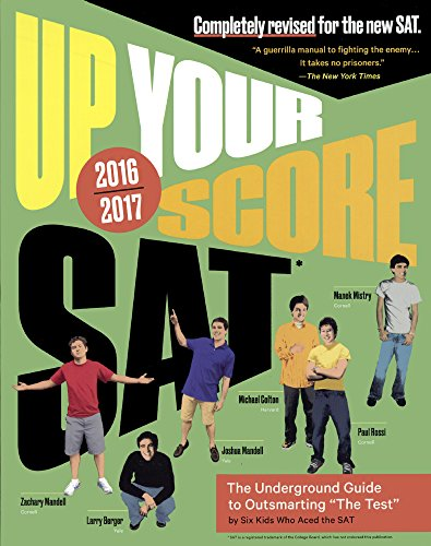 Up Your Score: SAT, 2016-2017 (Turtleback School & Library Binding Edition) (Up Your Score: The Underground Guide to the SAT)