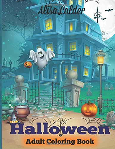 Halloween Coloring Book: Halloween Adult Coloring Book (Happy Halloween (Halloween Crafts For Adults)