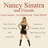 Nancy Sinatra and Friends - Frank Sinatra, Lee Hazlewood & Dean Martin [Audio CD]