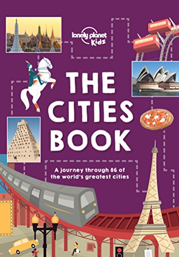 Lonely Planet Kids - Lonely Planet The Cities Book (Lonely Planet Kids)