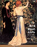 Red Rose Girls: An Uncommon Story of Art and Love