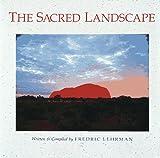 The Sacred Landscape, Fredric Lehrman, 0890875421