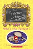The Princess School: Who's the Fairest?