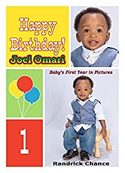 Happy Birthday Joel Omari: Baby's First Year in Pictures
