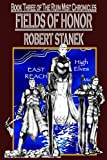 Fields of Honor, Robert Stanek, 1575450496
