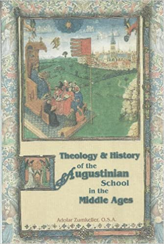 Theology and History of the Augustinian Order in the Middle Ages (The Augustinian Series) by Zumkeller, Adolar, Rotelle, John E. (1996)