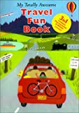 My Totally Awesome Travel Fun Book, , 1882663527