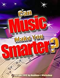 Can Music Make You Smarter? (Success With Music! Book 1) (English Edition)