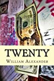 Twenty, William Alexander, 1482379074