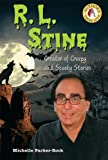 img - for R. L. Stine: Creator of Creepy and Spooky Stories (Authors Teens Love) book / textbook / text book