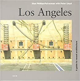 Image result for los angeles a guide to recent architecture