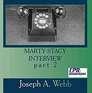 Marty Stacy Interview part 2