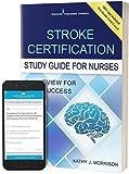 Stroke Certification Study Guide for Nurses: Q&A Review for Exam Success (Book + Free App)