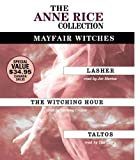 lasher anne rice - The Anne Rice Value Collection: Lasher, The Witching Hour, Taltos