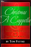 Christmas a Cappella, Tom Fettke, 0834171066