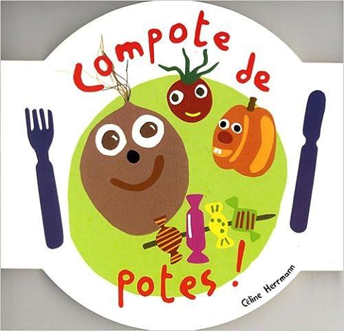 Lire Compote de potes ! epub pdf