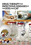 img - for Drug Therapy for Infectious Diseases of the Dog and Cat by Valerie J. Wiebe (2015-07-20) book / textbook / text book