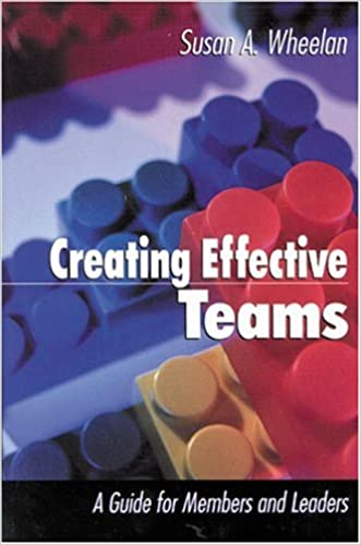 Book Creating Effective Teams: A Guide for Members and Leaders (1-Off Series)