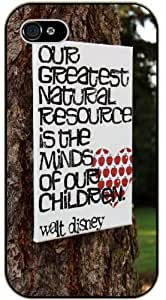 Our greatest natural resource is the minds of our children - Heart and tree - For Apple Iphone 4/4S Case Cover black plastic case / Inspiration Walt Disney quotes
