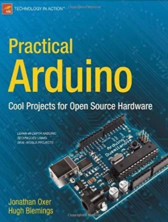 Practical Arduino: Cool Projects for Open Source Hardware ...
