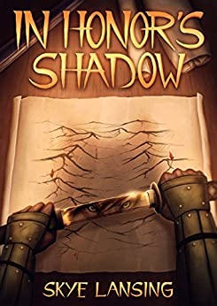 In Honor's Shadow (Honor's Path Book 1) by [Lansing, Skye]