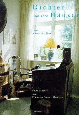Dichter und ihre Häuser Gebundenes Buch – 1999 Erica Lennard Francesca Premoli-Droulers Dichter und ihre Häuser Knesebeck