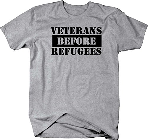 Veterans Before Refugees VA Military T shirt for sale  Delivered anywhere in USA