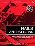 img - for Rails AntiPatterns: Best Practice Ruby on Rails Refactoring (Addison-Wesley Professional Ruby) by Chad Pytel (2010-11-19) book / textbook / text book
