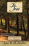 The Tree: Tales From a Revolution - New-Hampshire - Kindle edition by Hedbor, Lars D. H.. Children Kindle eBooks @ Amazon.com.