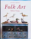 Folk Art, Robert Young and Robert Liebe, 1840001364