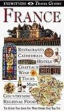 France (DK Eyewitness Travel Guides)