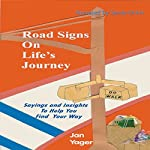Road Signs on Life's Journey | Jan Yager