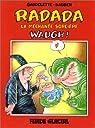 Radada la méchante sorcière, tome 2 : Waugh ! par Gaudelette