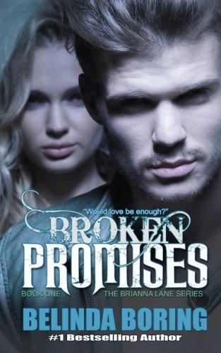 Broken Promises (Brianna Lane) (Volume 1) ebook