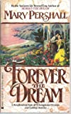 Forever the Dream, Mary Pershall, 0425116425
