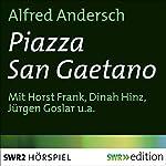 Piazza San Gaetano | Alfred Andersch