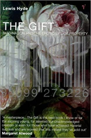 The gift imagination and the erotic life of property lewis hyde the gift imagination and the erotic life of property lewis hyde 9780099273226 amazon books fandeluxe Choice Image