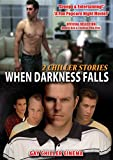 Buy When Darkness Falls: 2 Chiller Stories