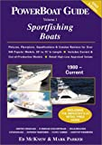 The PowerBoat Guide to Sportfishing Boats, Ed McKnew, Mark Parker, 0962213446