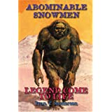 Abominable Snowmen: Legend Comes to Life