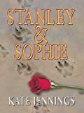 Stanley and Sophie, Kate Jennings, 1410412008