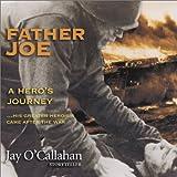 Father Joe: A Hero's Journey
