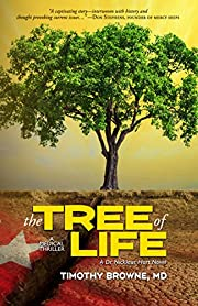 The TREE of LIFE: A Medical Thriller (A Dr. Nicklaus Hart Novel Book 2)