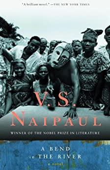 A Bend in the River (Vintage International) by [Naipaul, V.S.]
