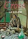 Carland cross, tome 1 : Le golem par Grenson