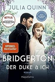 Bridgerton - Der Duke und ich (German Edition)