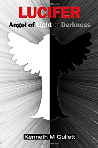 Lucifer: Angel of Light or Darkness