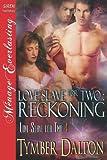 Love Slave for Two, Tymber Dalton, 1622418867